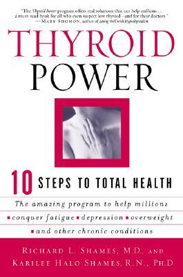 Thyroid Power By Shames, Richard/ Shames, Karilee Halo