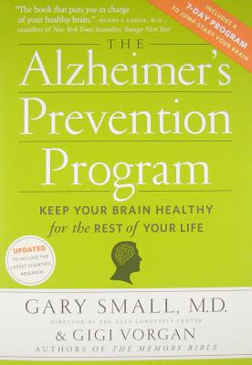 The Alzheimer's Prevention Program By Small, Gary/ Vorgan, Gigi