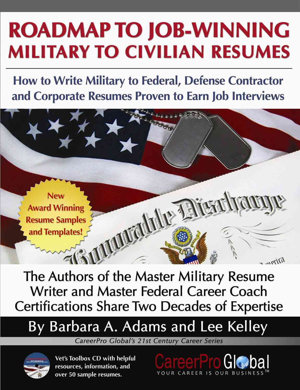 Roadmap to Job-Winning Military to Civilian Resumes By Adams, Barbara/ Kelley, Lee
