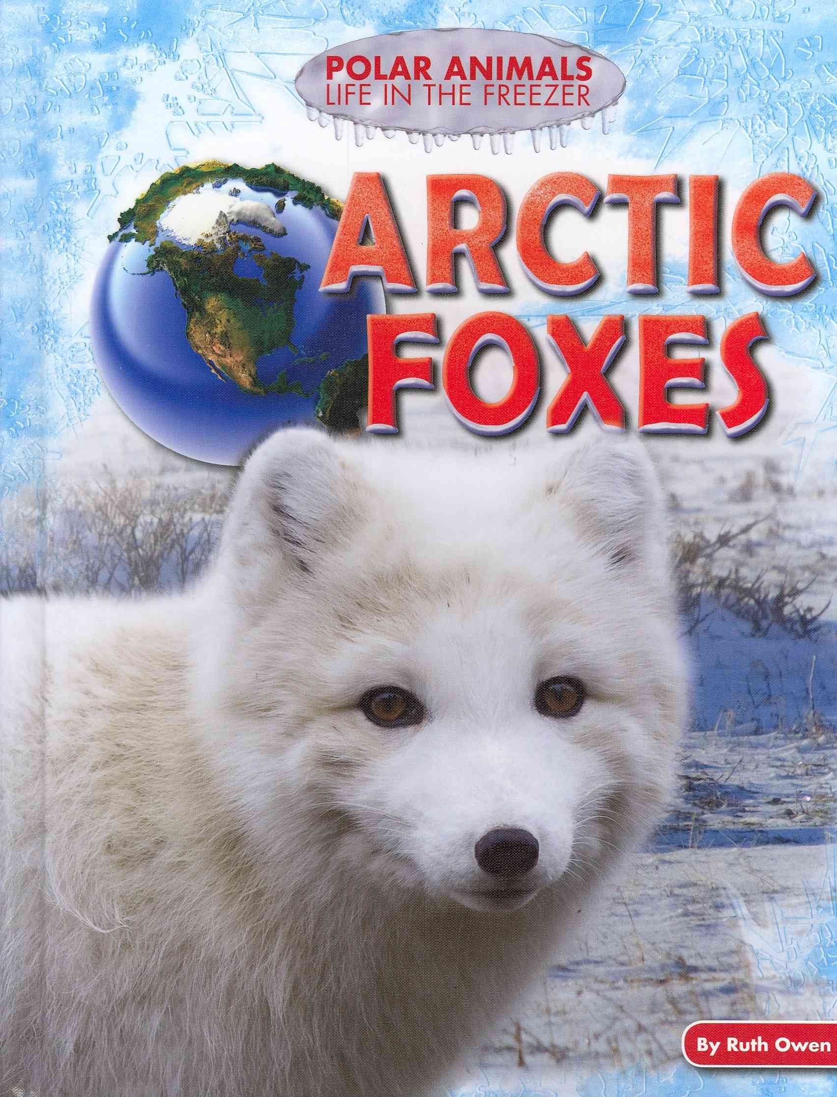 Arctic Foxes By Owen, Ruth
